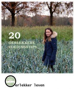 gratis 20 Oerlekkere Voedingstips